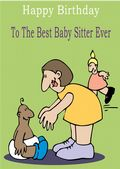 Baby Sitter - Greeting Card